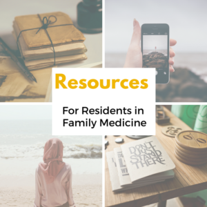 Resources for Residents in Family Medicine