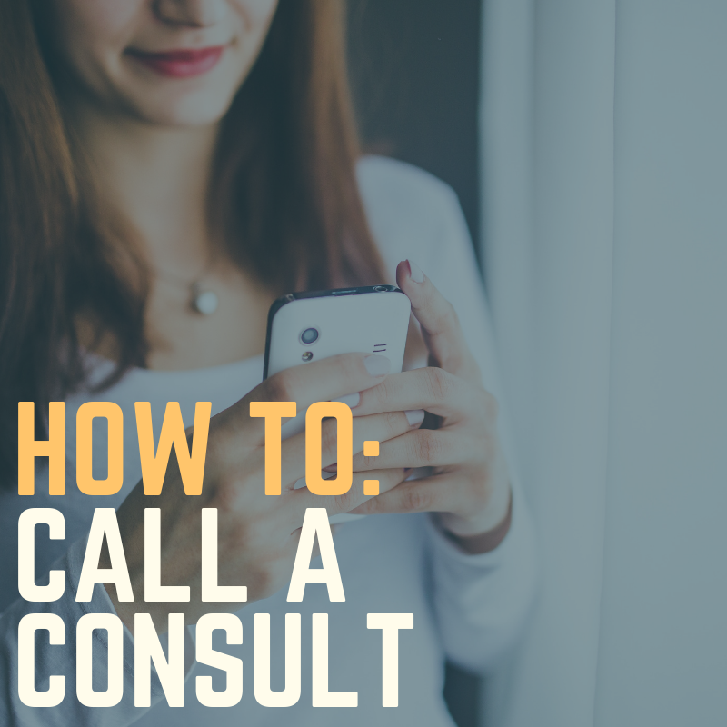 How to Call a Consult