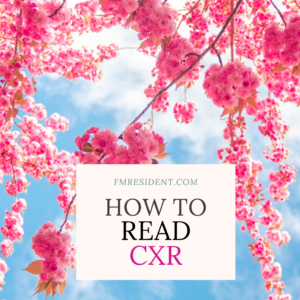 """Pink flowers against blue sky, with the words """"how to read a chest x-ray"""""""