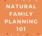 "Orange square that reads ""natural family planning 101"""