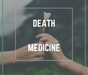 """One hand giving a white flower to another, with a forest in background. The words """"Death in Medicine"""" overlying."""